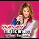 The Roc Project - Never (CD 2003) #11537