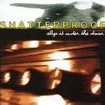 Shatterproof - Slip It Under The Door * (CD 1995) #7218