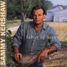 Sammy Kershaw - Labor Of Love (CD 1997) #9456