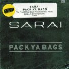 Pack Ya Bags [Single] - Sarai (Rap) (CD 2003) NEW #9796