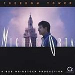 Michael Orta - Freedom Tower - (CD 1996) #7151