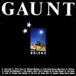 Gaunt - Bricks And Blackouts * - (CD 1998) #6619