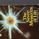 The Seven Mysteries of Life by Guy Murchie -Ppback 1981