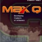 MAX Q Developing Students of Influence by Andy Stanley & Stuart Hall
