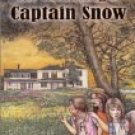 THE HAUNTING OF CAPTAIN SNOW: An Eel Grass Girls Mystery