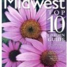 Midwest Top 10 Garden Guide: by Sunset