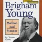 Brigham Young  by Charnan Simon