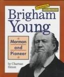 Brigham Young  by Charnan Simon