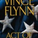 Act of Treason by Vince Flynn