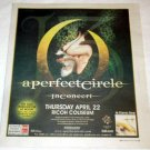A PERFECT CIRCLE Toronto concert advertisement Canada 2004 [SP-250t]