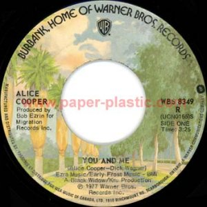 ALICE COOPER You and Me / It's Hot Tonight 45 Canada WBS 8349 [7-100]