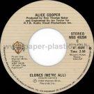ALICE COOPER Clones (We're All) / Model Citizen 45 Canada WBS 49204 [7-100]