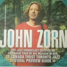 JOHN ZORN LIARS DIVINE BROWN COOKING FIRE THEATRE mag Canada June 15, 2006 [SP-500]