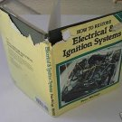 How to Restore Electrical & Ignition Systems  A6