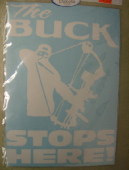 """6x8"""" Window Sticker Bow Hunting THE BUCK STOPS HERE!"""