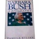 Barbara Bush: A Biography