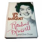 Rosalind Russell: Life is a Banquet