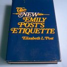 The New Emily Post's Etiquette