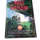 Shell's Golf Guide to Greater Houston 1993