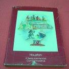 Houston: A Sesquicentennial Commemorative