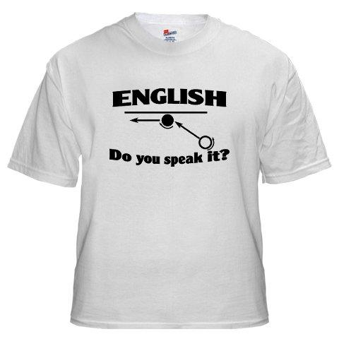 """English Do you speak it?"""