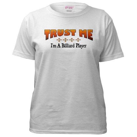 Trust Me - Am A Billiards Player