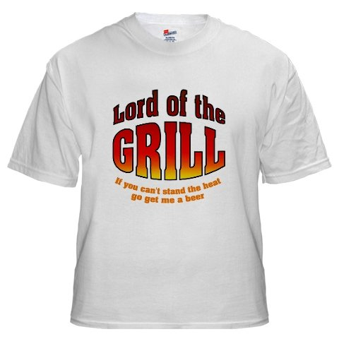 Lord of the GRILL ....