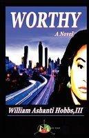 Worthy - Author: William Hobbs