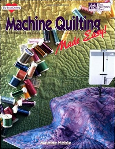 Machine Quilting Made Easy! (The Joy of Quilting) Paperback � November 23, 1994
