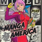 Wired November 2007 Manga, Second Chance at 3-D, Vice TV, James Murdoch