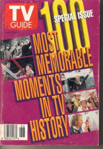 TV Guide 6/29/1996 100 Most Memorable Moments in TV History June 29, 1996
