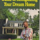 Bob Vila's Guide to Recognizing Your Dream Home Booklet 1990 This Old House