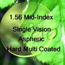 1.56 Mid-Index Single Vision resin lens Hard Multi Coated Aspheric