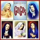 God Bless The Go-Go's by Go-Go's (The) (CD, May-2001...