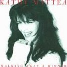 Walking Away A Winner - Mattea, Kathy (CD 1994)