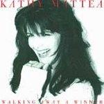 Walking Away A Winner - Mattea, Kathy (CD 1994)