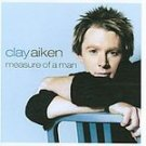 Measure Of A Man - Aiken, Clay (CD 2003)