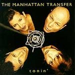 Tonin' - Manhattan Transfer (CD 1995)