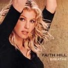 Breathe - Hill, Faith (CD 1999)
