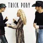 Trick Pony - Trick Pony (CD 2001)