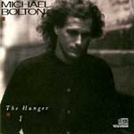 The Hunger - Bolton, Michael (CD 1987)