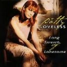 Long Stretch of Lonesome - Loveless, Patty (CD 1997)