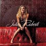 Julie Roberts - Roberts, Julie (CD 2004)