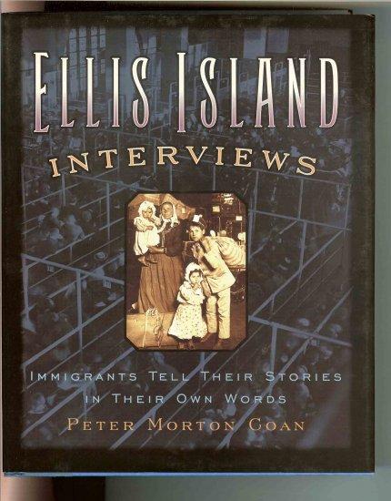 Ellis Island Interviews - Hardcover