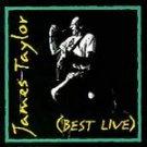 Best Live by James (Popular) Taylor (CD, Jun-1994, C...