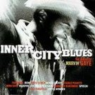 Inner City Blues: The Music of Marvin Gaye - Various...