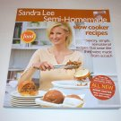 SANDRA LEE SEMI-HOMEMADE Slow Cooker Recipes 2006 SC 1st ED