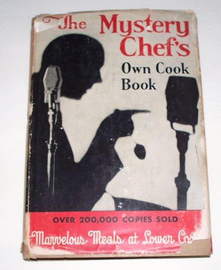 THE MYSTERY CHEF'S OWN COOK BOOK John Macpherson 1945 HC DJ