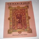 THE BOOK OF KELLS Selected plates in full cover 1982 Dover SC