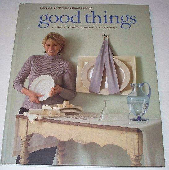THE BEST OF MARTHA STEWART LIVING Good Things 1997 HC